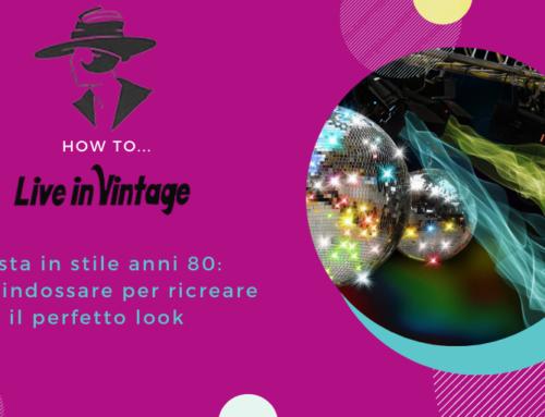 Festa in stile anni 80: cosa indossare per ricreare il perfetto look anni ottanta